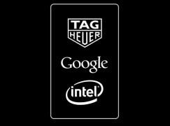 出手!Tag Heuer 聯乘 Google、Intel 攻智能手表市場