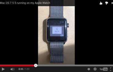 【好犀利呀】Apple Watch 上跑 Mac OS 7.5.5