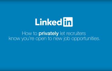 【跳槽秘技】LinkedIn 增秘密搵工功能 Open Candidates