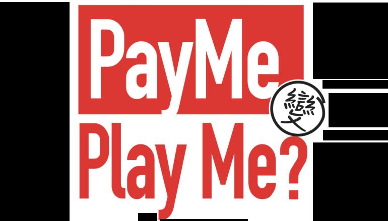 PayMe 變 Play Me?