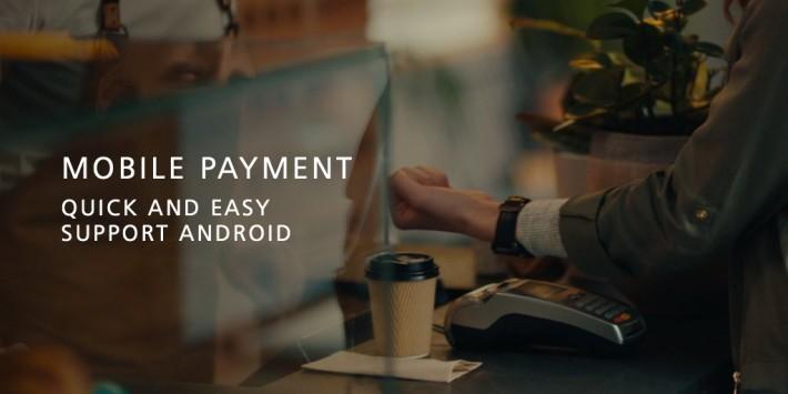 支援 Android Pay 流動支付。