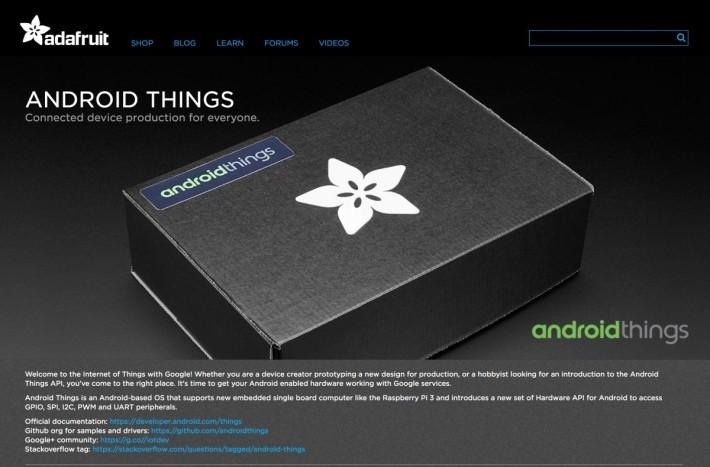 除了 Intel 等硬件廠商都打算針對 Android Things 推出產品外,連業餘電子開發零件生產商都在蠢蠢慾動。