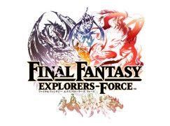 回歸原點《Final Fantasy Explorers Force》