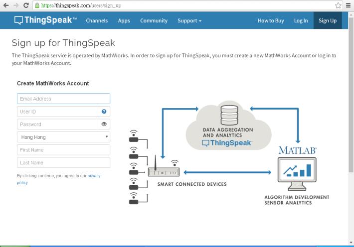 Step 1:若未有 Thingspeak 帳號,可先登入 Thingspeak 網址,按下 Sign Up ,填上有關資料,就可以開設一個新帳號。