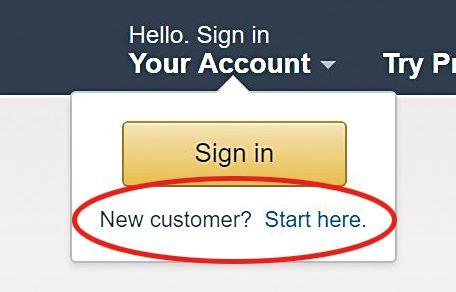 同樣是從網站的右上角「Your Account」拉下來,在黃色按掣「Sign in」下面會見到「 New customer? Start here. 」按Start here入去。