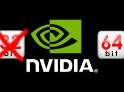 告別 32-bit  NVIDIA 日後更新只支援 64-bit 作業系統
