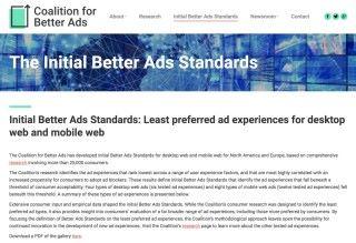 由 Google 、 Facebook 和網絡廣告業團體 Interactive Advertising Bureau ( IAB )等相關組織在 2016 年 9 月成立的網上廣告改善組織「 The Coalition for Better Ads (較優質廣告聯盟) 」,制訂了「 Better Ads Standard (較優質廣告標準)」
