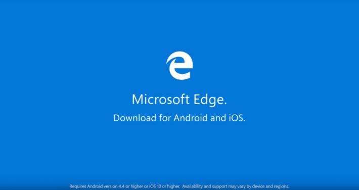 Microsoft Edge 瀏覽器要進軍手機界了!
