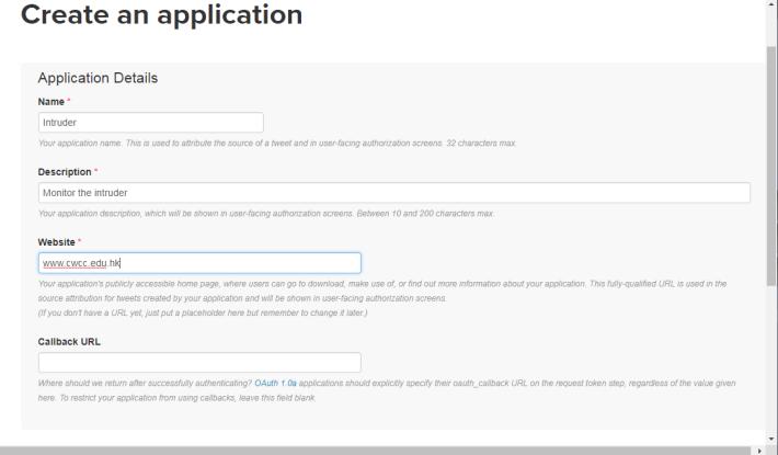 Step 4: 根據要求在空格填上適當的資料,其中一個欄位為「 Website 」,原意是寫上載有與應用程式相關的網址資料,但若可以任意填上一個合適的網址便可以了。另一個欄位為「 Callback URL 」,你 可以不用填上任何資料。