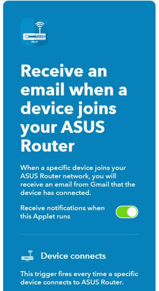 可設定 IFTTT 規則,例如當某台裝置連接 ASUS Blue Cave Wi-Fi 時,就自動發送電郵通知。