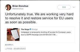 Instapaper 的 CEO Brian Donohue 在 Twitter 上表示正努力令服務在歐洲回復正常