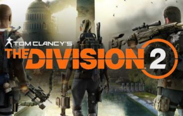 【 E3 2018 】The Division 2 解救華盛頓 會場試玩報告