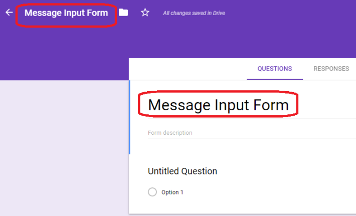 Step 2: 首先為表格命名,以便日後管理所有表格,我們將表格命名為「 Message Input Form 」。