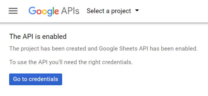 Step 3 : 成功啟動 API 功能,然後再按下「 Go to credentials 」。