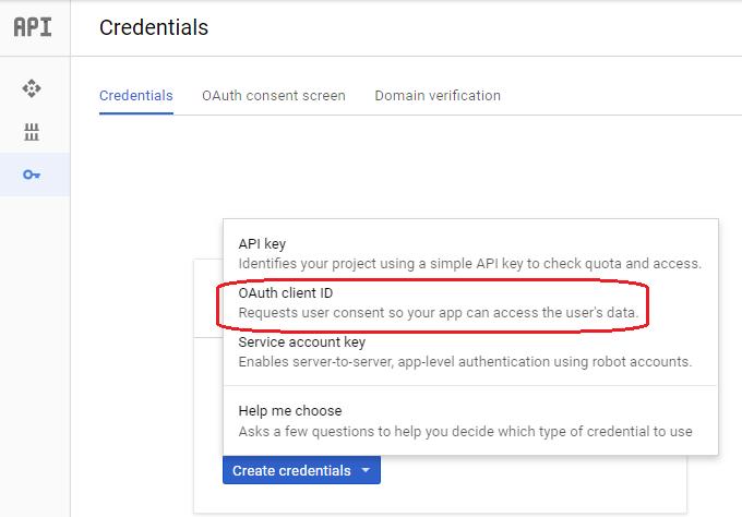 Step 7 : 返回 API 的設定版面中, 選擇「 Credentials 」分頁, 再按下「 Create credentials 」按鈕,並選擇「 OAuth client ID 」。