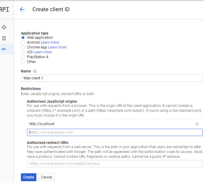 Step 8 : 在 Application type 中選擇「 Web application 」,於下面「 Authorized JavaScript origins 」欄位中輸入「 http://localhost 」,然後按下「 Create 」按鈕。