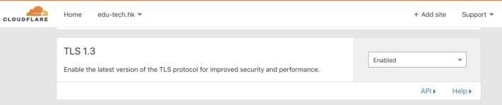 作為參與制訂協議的一分子,使用 Cloudflare 服務的網站,已經預設開始使用 TLS 1.3 。