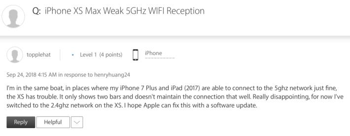 有用戶於 Apple 官方討論區反映 iPhone Xs 的 5GHz Wi-Fi 有連線不穩的情況。