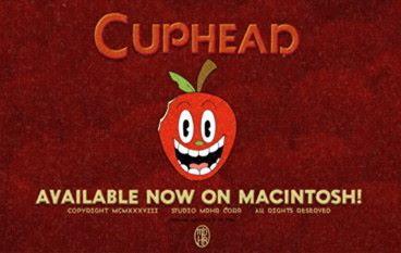 抵你咁受歡迎!《 Cuphead 》mac 版推出 宣傳片勁有心機!