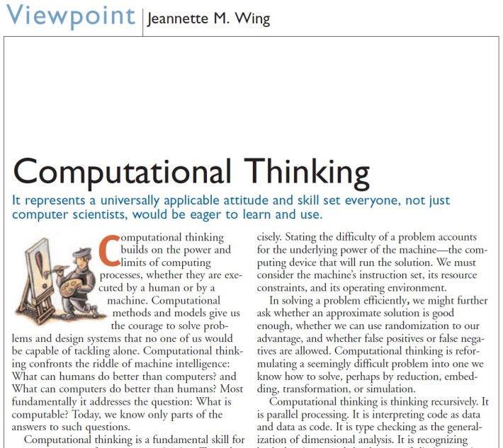 Jeannette M. Wing 於 2006 年發表《 Computational thinking 》一文,有說明何謂運算思維。