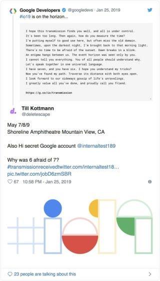Till Kottmann 在約一小時後破解了謎題,並在 Google 的原帖中貼出 #io19 標誌顯示自己找到答案 。