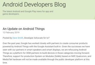 正式版推出不到一年, Google 就宣告將 Android Things 「縮水」。