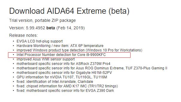 AIDA64 的支援列表更新,多了項「i9-9900KFC」。Source:Anandtech