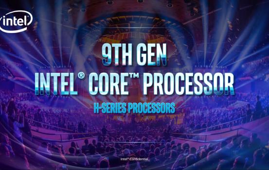 Intel 預告第 9 代 H 系筆電 CPU 及 10nm UHD Graphics 內顯架構