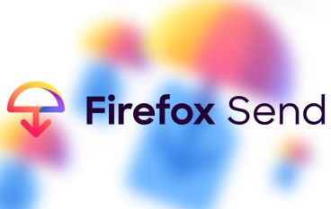 Firefox Send 加密限時分享檔案 Chrome 、 Edge 一樣用得