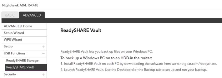 支援 Netgear ReadySHARE Vault,把電腦的資料備份至 AX4 連接的 USB 硬碟。