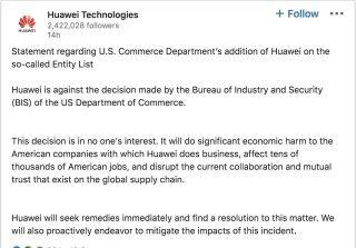 Huawei 在 LinkedIn 發表聲明,指這次制裁對任何人都沒好處,會損害美國企業及工人職位。