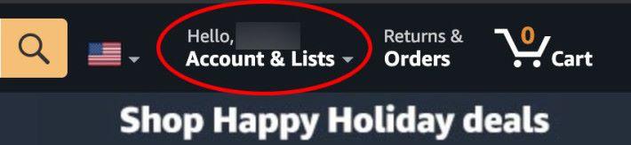 點擊右上角「 Account & Lists 」進入會員頁面