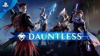《 Dauntless 》