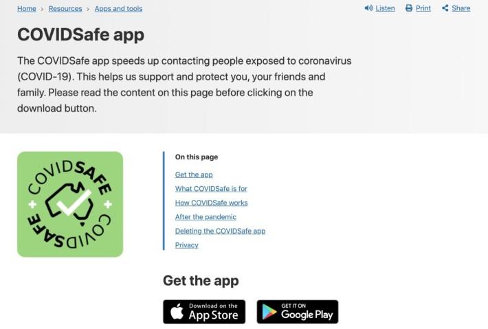 澳洲衛生當局所推出的接觸者追踪程式「 COVIDSafe 」採用中央監控方式,比對在中央伺服器進行,政府可以即時知道誰是密切接觸者,主動採取行動。