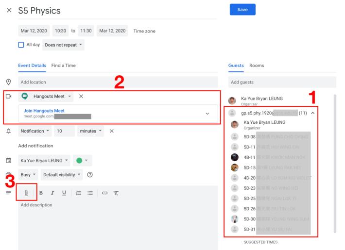 用 Google Calendar 新增活動,主要3個步驟。(1) 在 Guests 欄中以「電郵群組」批次加入學生;(2) Google 自動產生 Hangouts Meet 超連結;(3) 將課堂筆記加入附件中。